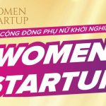 Women Startup Forum – Phụ Nữ Khởi Nghiệp Trên Nền Tảng Số
