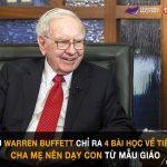 4 Bài Học Về Tài Chính Warrent Buffett đã Dạy Những đứa Trẻ Của Mình